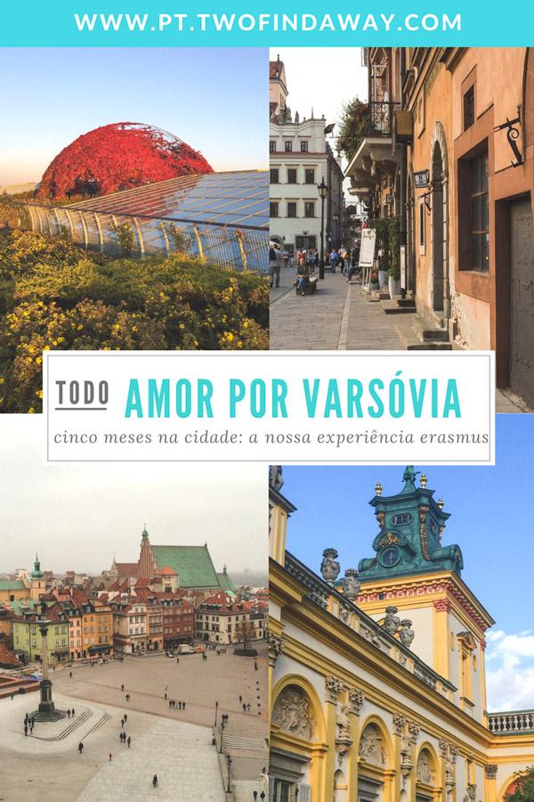 Erasmus em Varsóvia: A História de Como nos Apaixonamos pela Cidade. Passamos um semestre em Varsóvia ao abrigo do Programa Erasmus+ e adoramos a cidade e a experiência. Conheçam a nossa história e as melhoras dicas!