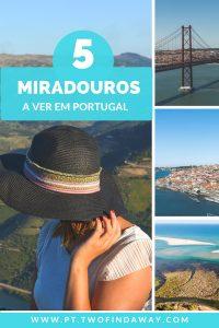 Miradouros em Portugal que não podes perder de Norte a Sul - e grátis!