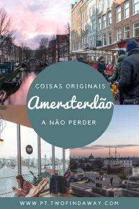 Amesterdão é uma das cidades mais adoradas na Europa e não é por acaso. Há imensas coisas para fazer! Neste post apresentamos 5 coisas originais que devem mesmo fazer em Amesterdão!